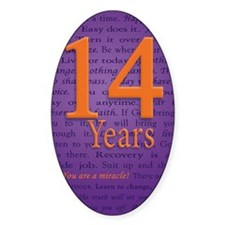 14 Year Recovery Birthday - You are Decal