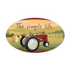 The simple life tractor farm - Col Oval Car Magnet