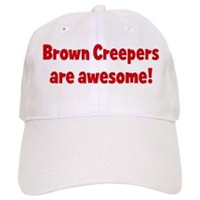 Brown Creepers are awesome Baseball Cap