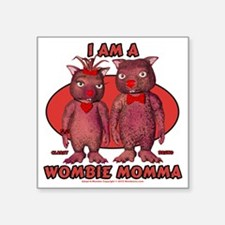 "Wombie Momma Square Sticker 3"" x 3"""