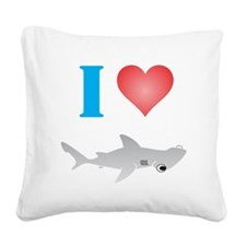 I Love Hammerhead Sharks Square Canvas Pillow