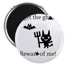 Forget the Ghosts Magnet