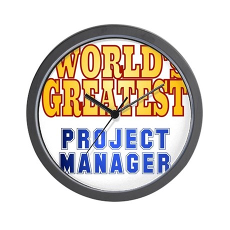 World's Greatest Project Manager Wall Clock