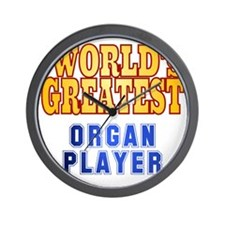 World's Greatest Organ Player Wall Clock