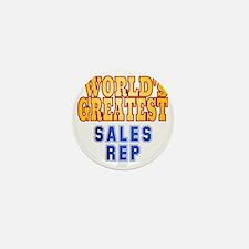 World's Greatest Sales Rep Mini Button