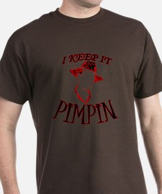 I Keep It PIMPIN T-Shirt