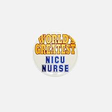 World's Greatest NICU Nurse Mini Button