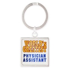 World's Greatest Physician Assista Square Keychain