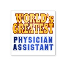 "World's Greatest Physician  Square Sticker 3"" x 3"""