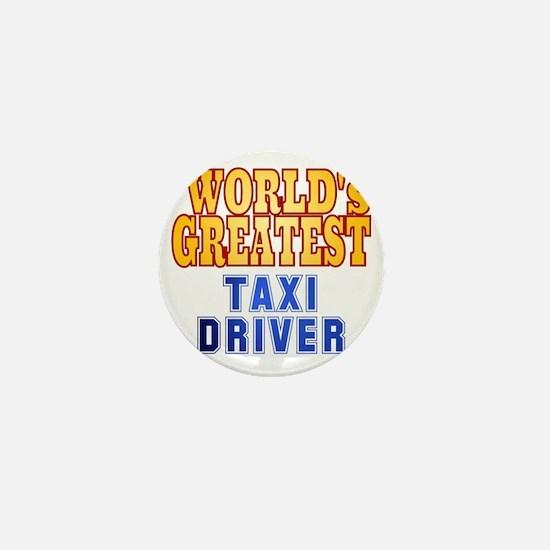 World's Greatest Taxi Driver Mini Button