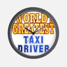 World's Greatest Taxi Driver Wall Clock