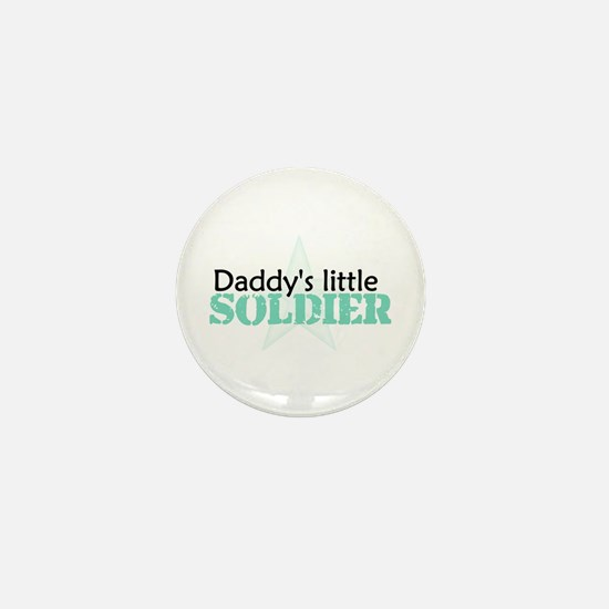 Daddy's Little Soldier Mini Button