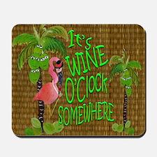 Its Wine Oclock somewhere Flamingo Mousepad