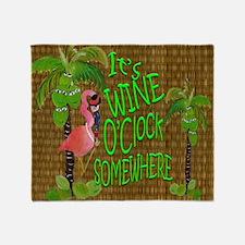 Its Wine Oclock somewhere Flamingo Throw Blanket