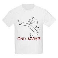 Only Karate Kids T-Shirt