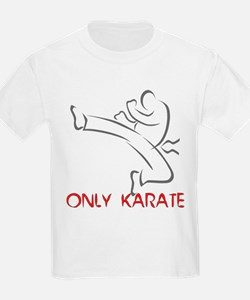 Only Karate Kids T-Shirt