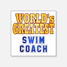 "World's Greatest Swim Coach Square Sticker 3"" x 3"""