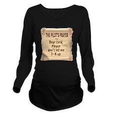 PilotPrayerFup12x12T Long Sleeve Maternity T-Shirt