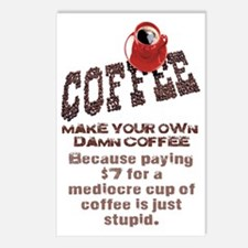 MAKE YOUR OWN DAMN COFFEE Postcards (Package of 8)