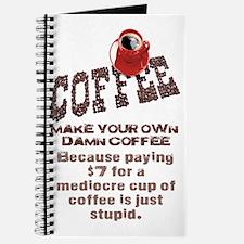 MAKE YOUR OWN DAMN COFFEE Journal