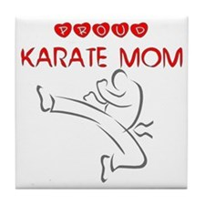 Proud Karate Mom Tile Coaster