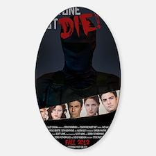 Everyone Must Die Poster 11x17 Decal