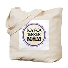 Toy Fox Terrier Dog Mom Tote Bag