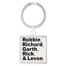 Robbie Richard Garth Rick Levon Square Keychain