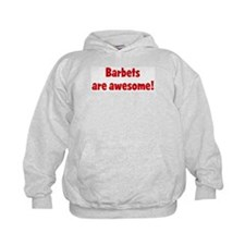 Barbets are awesome Hoodie