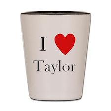 i love taylor heart Shot Glass