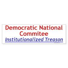 DNC Traitors Bumper Bumper Sticker