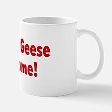 Canadadian Geese are awesome Mug