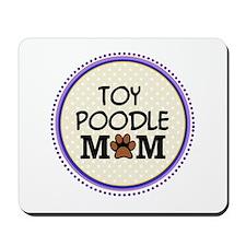 Toy Poodle Dog Mom Mousepad