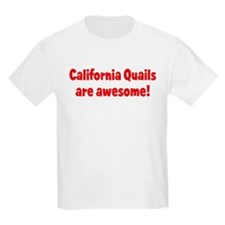 California Quails are awesome Kids T-Shirt