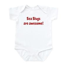 Sea Slugs are awesome Infant Bodysuit