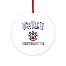 MCMULLIN University Ornament (Round)