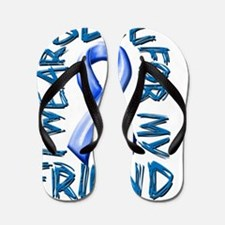 I Wear Blue for my Friend Flip Flops