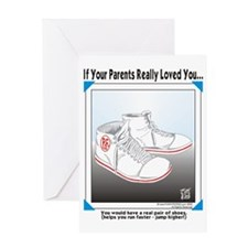 YOU WOULD HAVE A REAL PAIR OF SHOES Greeting Card