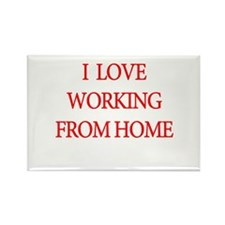 I Love Working From Home Magnets