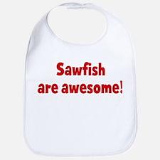 Sawfish are awesome Bib