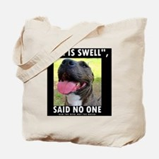 BSL IS SWELL, SAID NO ONE Tote Bag