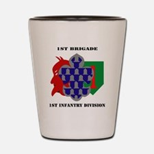 1st Brigade, 1st Infantry Division with Shot Glass