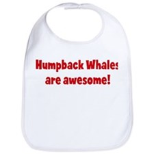Humpback Whales are awesome Bib