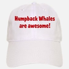 Humpback Whales are awesome Baseball Baseball Cap