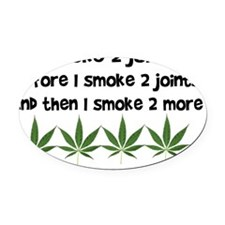 Smoke 2 joints Oval Car Magnet