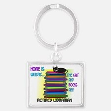 Retired Librarian Home is where Landscape Keychain