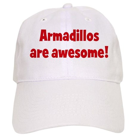 Armadillos are awesome Cap