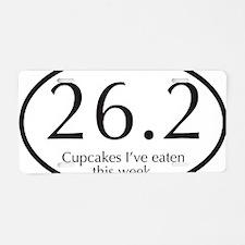 26.2...Cupcakes I've eaten  Aluminum License Plate