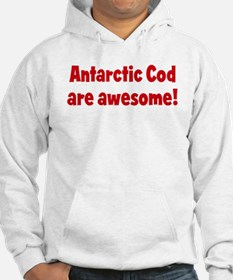 Antarctic Cod are awesome Hoodie