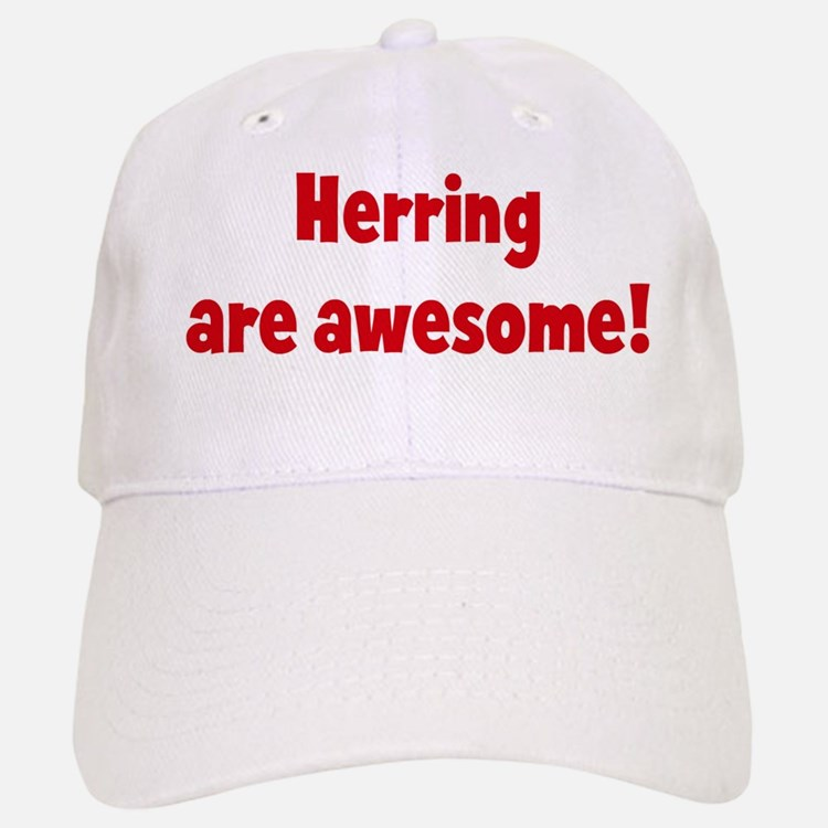Herring are awesome Baseball Baseball Cap